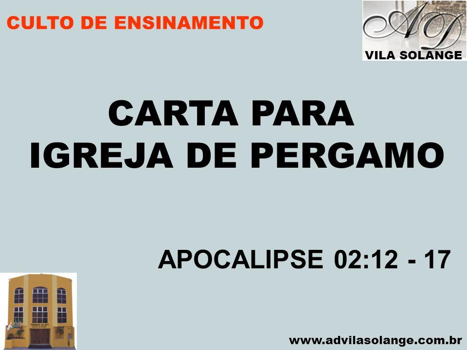 CARTA PARA IGREJA DE PERGAMO APOCALIPSE 02:12 - 17