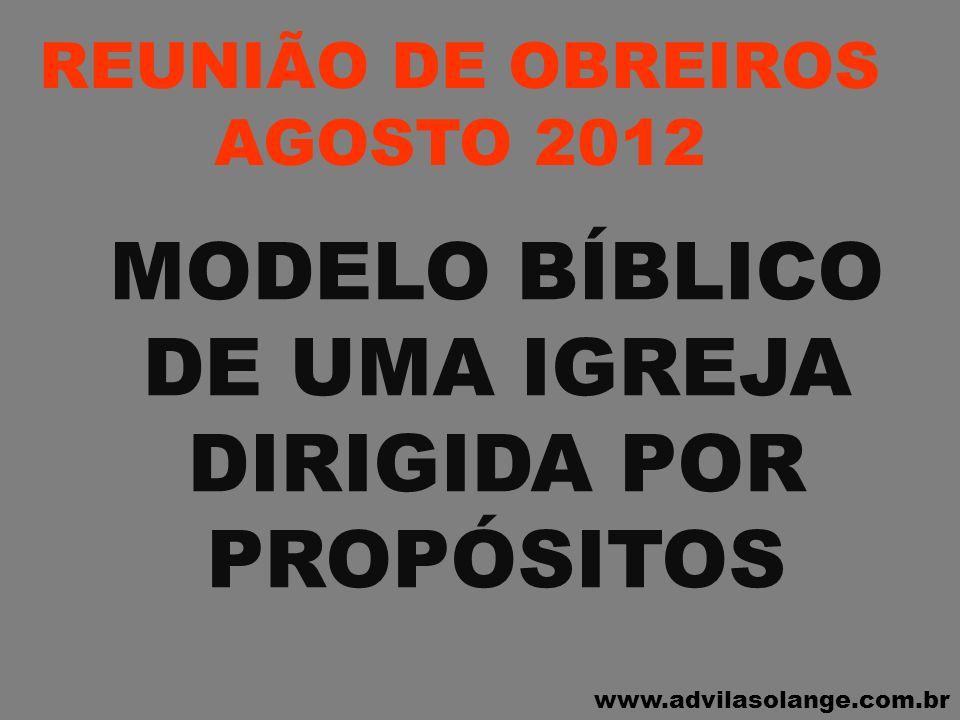 MODELO BÍBLICO DE UMA IGREJA DIRIGIDA POR PROPÓSITOS