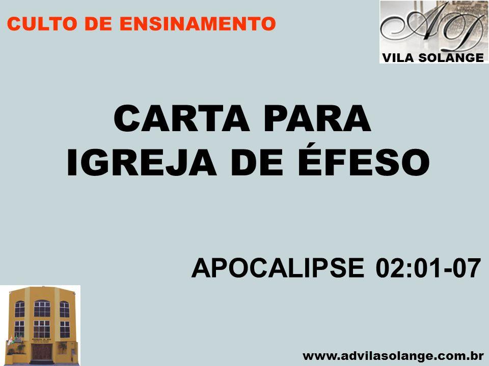 CARTA PARA IGREJA DE ÉFESO APOCALIPSE 02:01-07 CULTO DE ENSINAMENTO