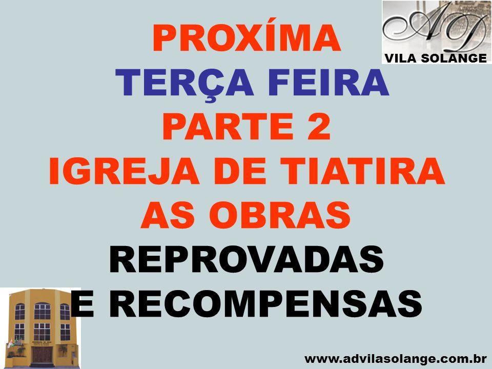 PROXÍMA TERÇA FEIRA PARTE 2 IGREJA DE TIATIRA AS OBRAS REPROVADAS