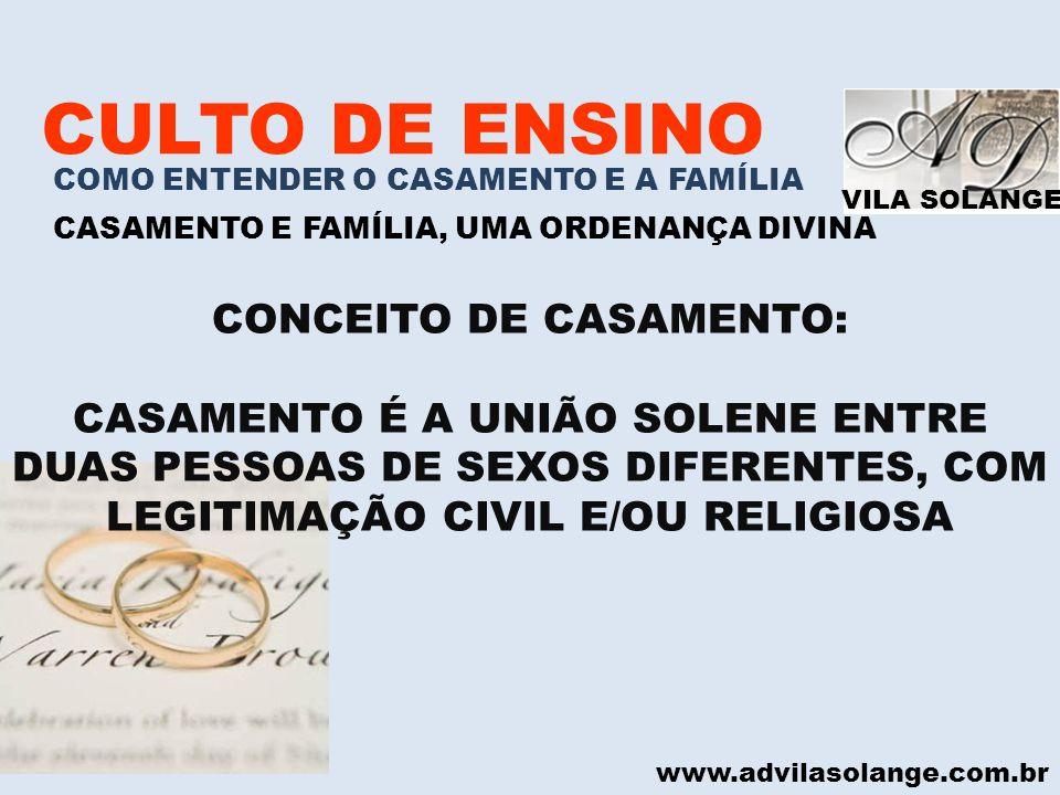 CONCEITO DE CASAMENTO:
