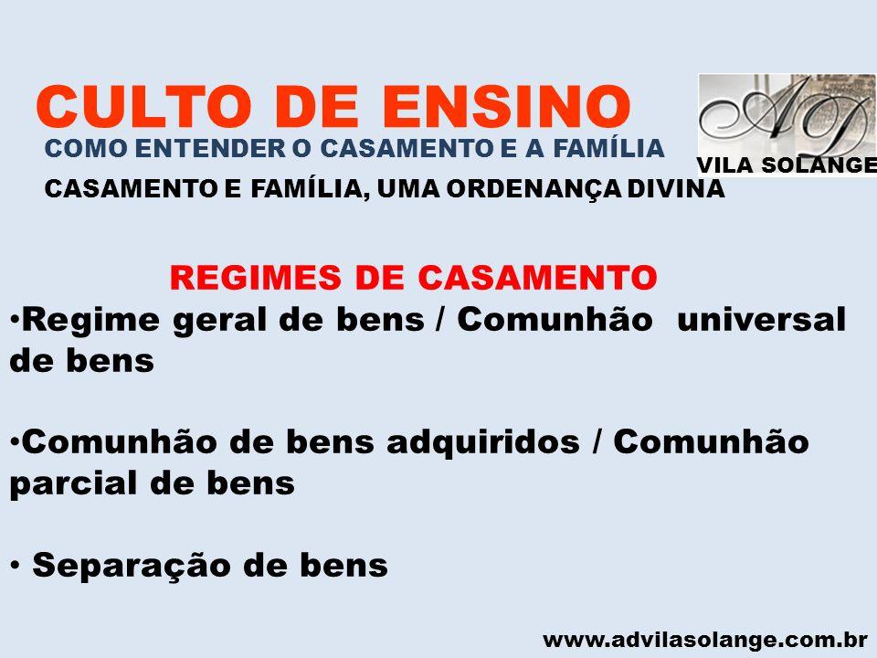 CULTO DE ENSINO REGIMES DE CASAMENTO