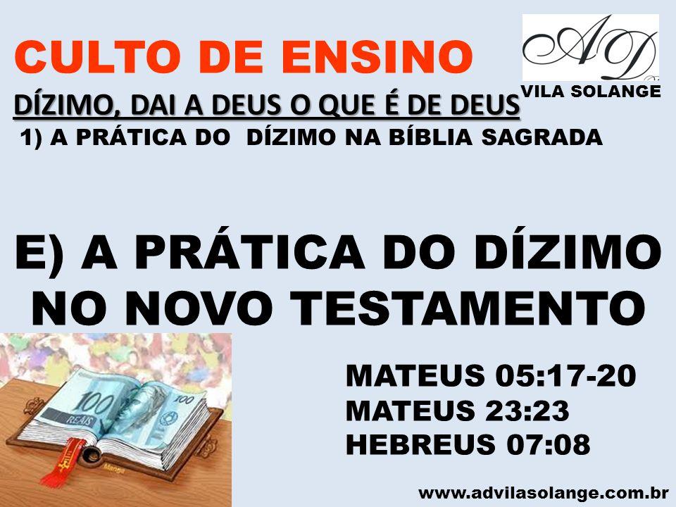 E) A PRÁTICA DO DÍZIMO NO NOVO TESTAMENTO