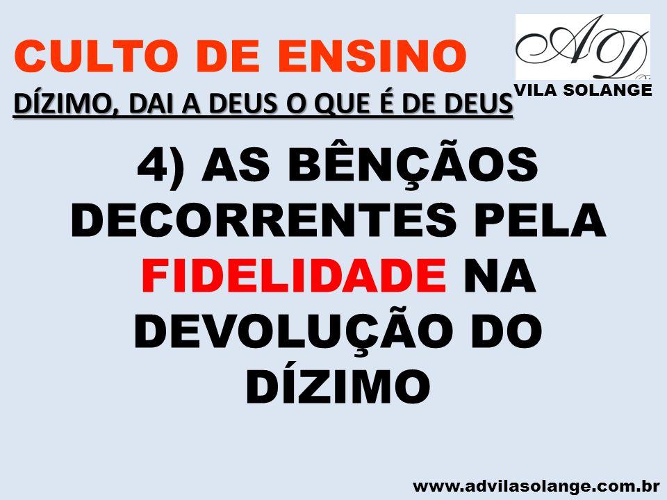4) AS BÊNÇÃOS DECORRENTES PELA FIDELIDADE NA DEVOLUÇÃO DO DÍZIMO