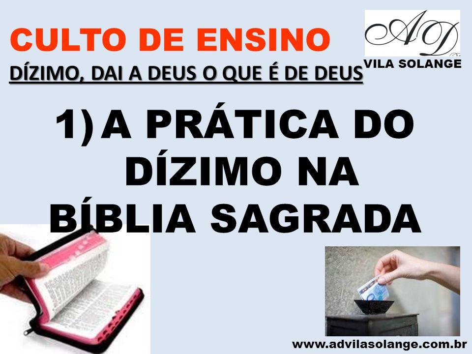 A PRÁTICA DO DÍZIMO NA BÍBLIA SAGRADA CULTO DE ENSINO
