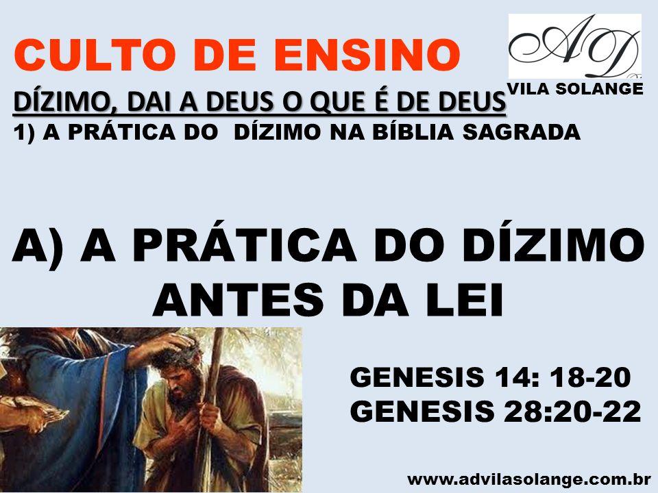 A) A PRÁTICA DO DÍZIMO ANTES DA LEI