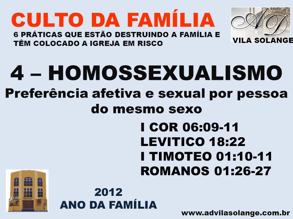 Preferência afetiva e sexual por pessoa do mesmo sexo