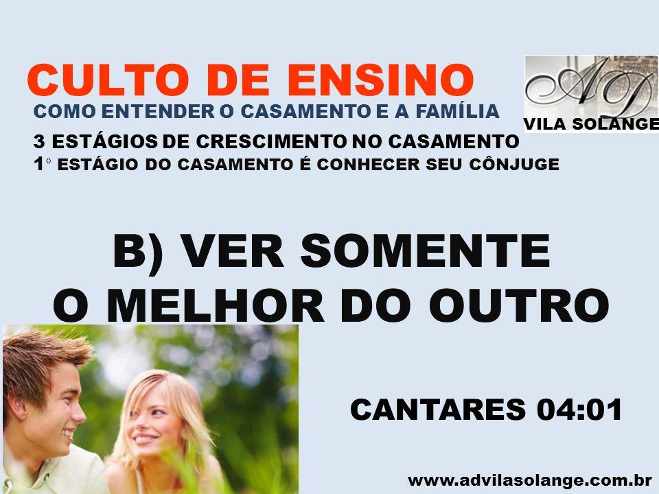 B) VER SOMENTE O MELHOR DO OUTRO CULTO DE ENSINO CANTARES 04:01