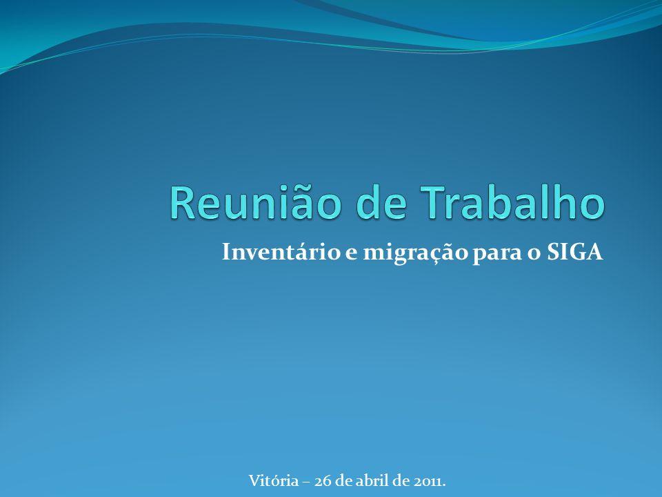 Inventário e migração para o SIGA