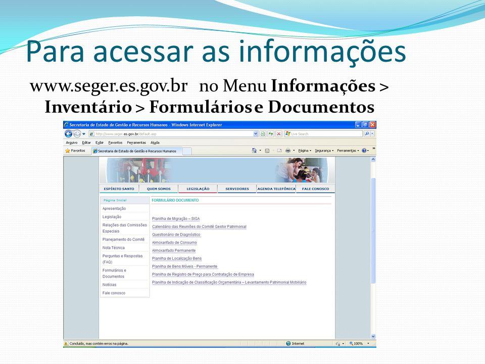 Para acessar as informações