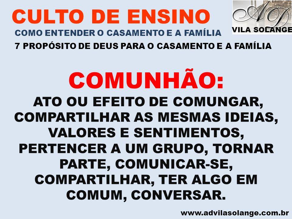 COMUNHÃO: CULTO DE ENSINO