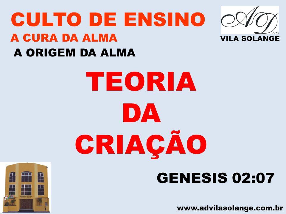 TEORIA DA CRIAÇÃO CULTO DE ENSINO GENESIS 02:07 A CURA DA ALMA