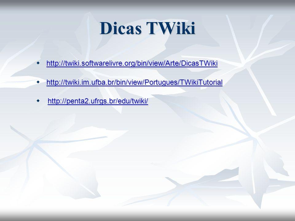 Dicas TWiki  http://twiki.softwarelivre.org/bin/view/Arte/DicasTWiki