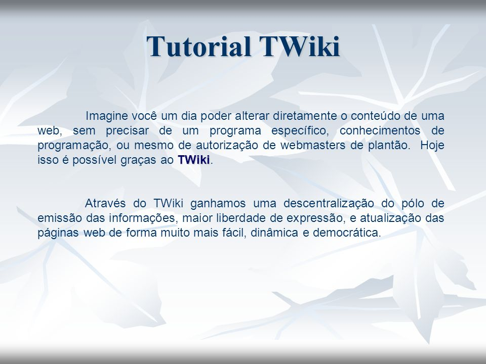 Tutorial TWiki