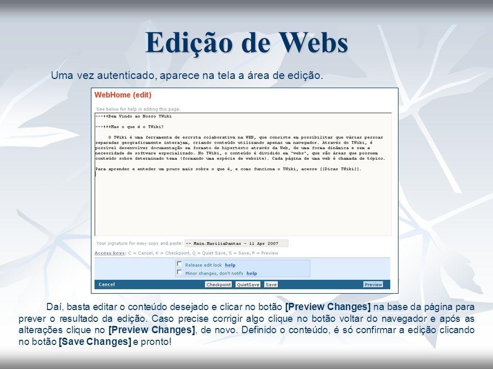 Edição de Webs Uma vez autenticado, aparece na tela a área de edição.