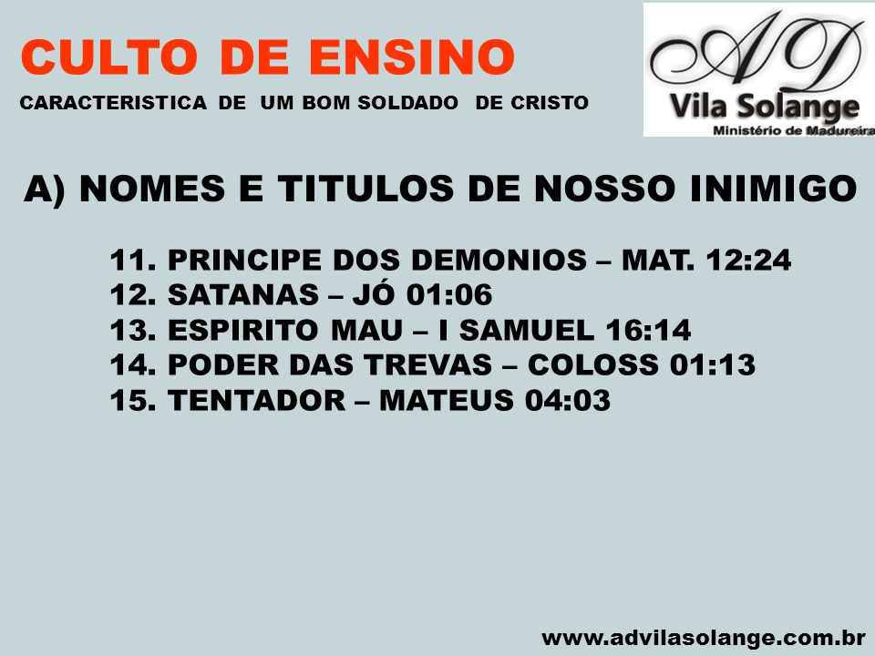A) NOMES E TITULOS DE NOSSO INIMIGO