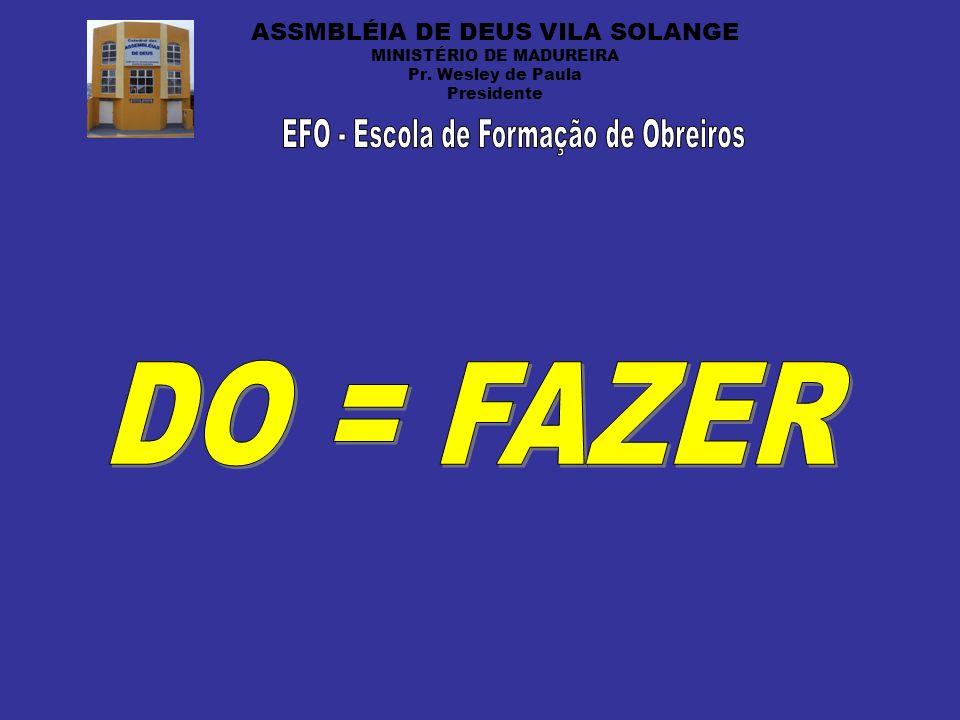 EFO - Escola de Formação de Obreiros