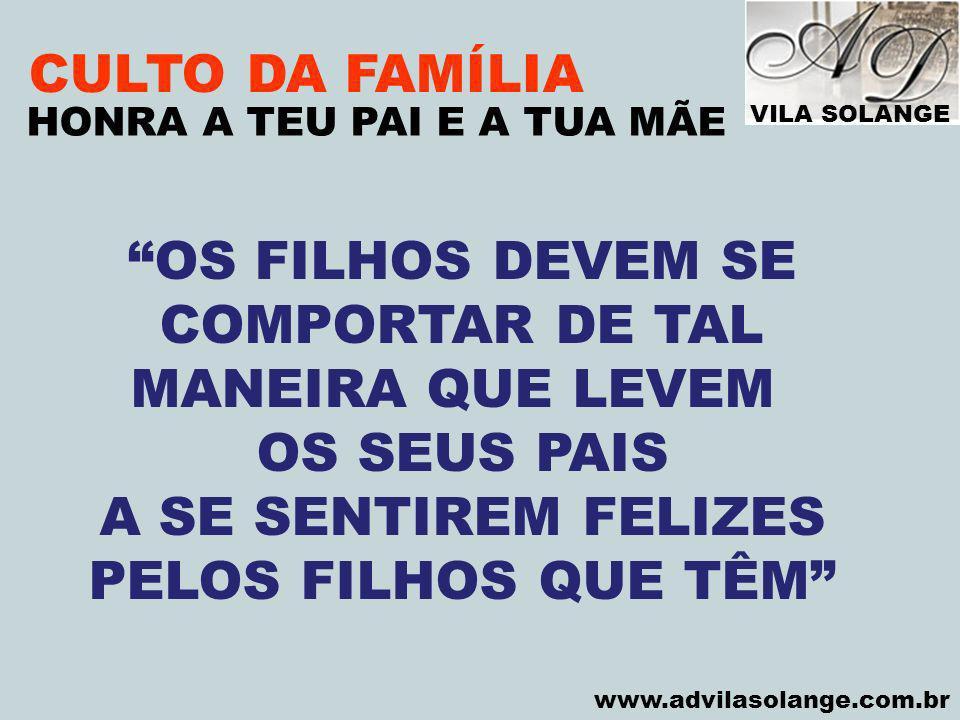 CULTO DA FAMÍLIA OS FILHOS DEVEM SE COMPORTAR DE TAL