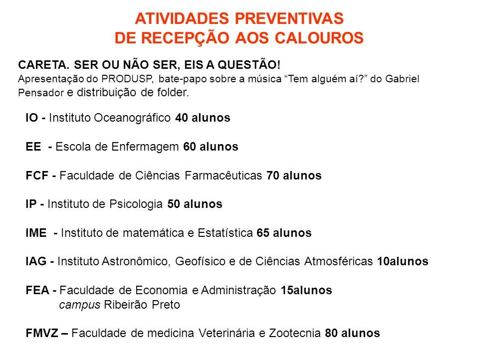 ATIVIDADES PREVENTIVAS DE RECEPÇÃO AOS CALOUROS