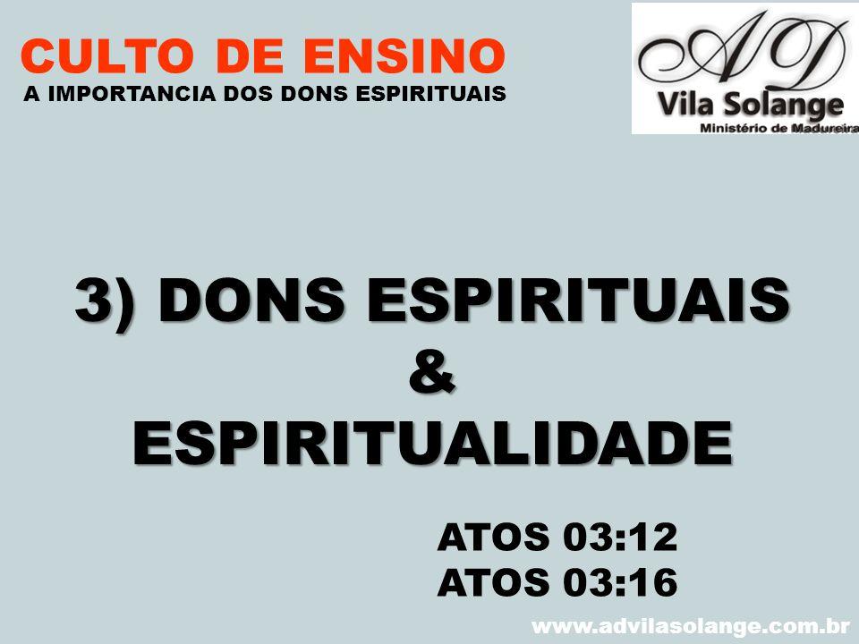 3) DONS ESPIRITUAIS & ESPIRITUALIDADE