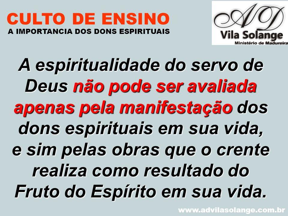 CULTO DE ENSINO A IMPORTANCIA DOS DONS ESPIRITUAIS. VILA SOLANGE.