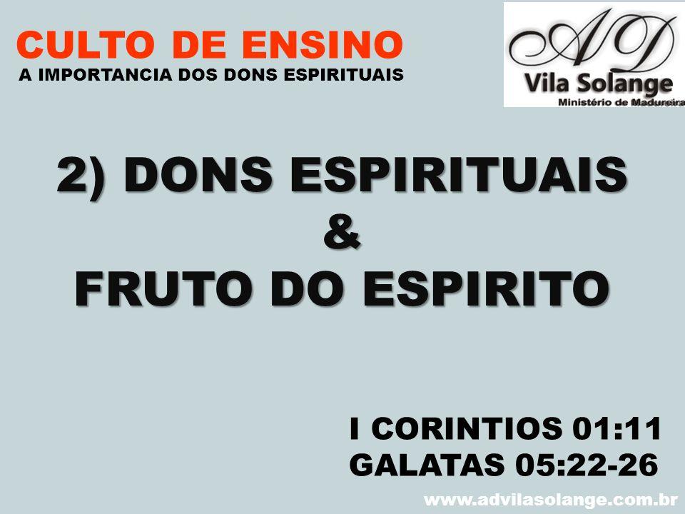 2) DONS ESPIRITUAIS & FRUTO DO ESPIRITO