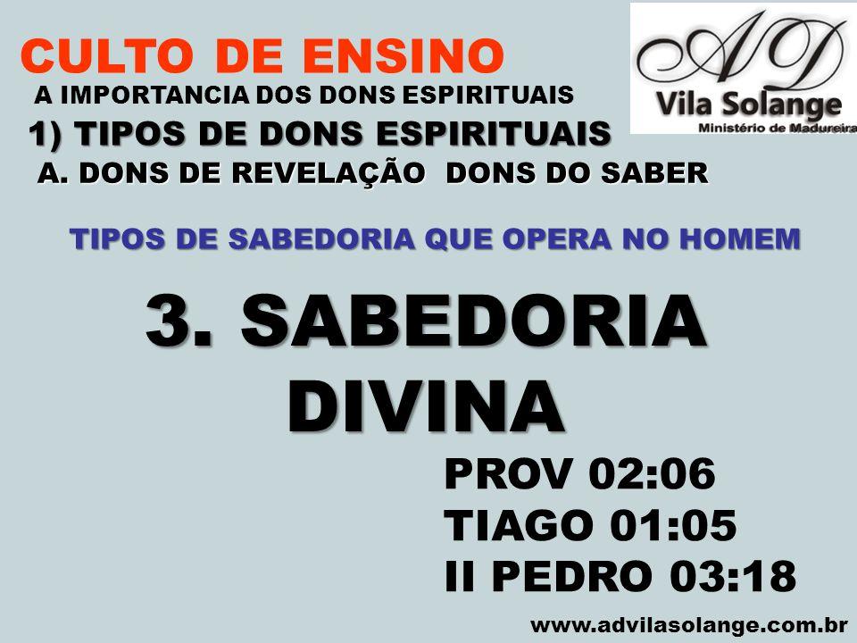 3. SABEDORIA DIVINA CULTO DE ENSINO PROV 02:06 TIAGO 01:05