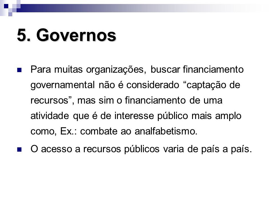 5. Governos