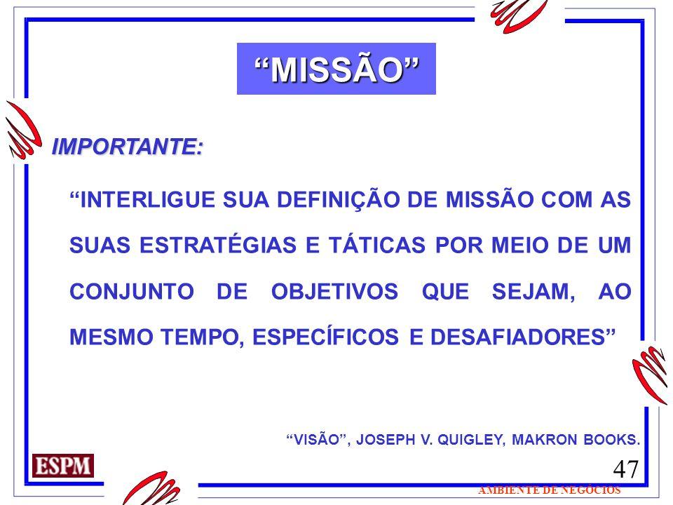 MISSÃO IMPORTANTE: