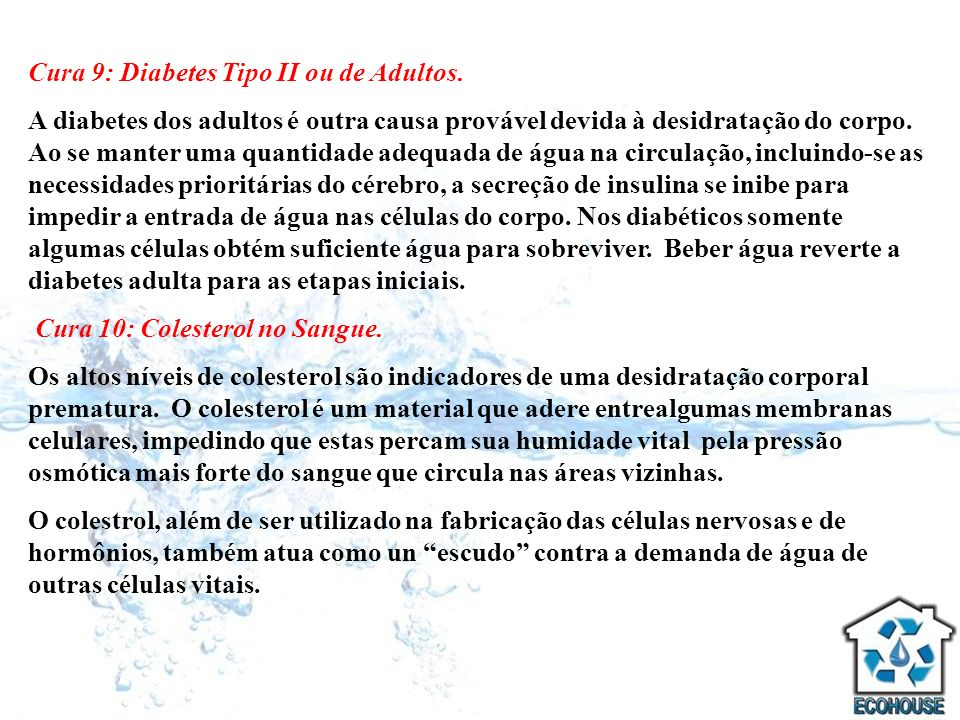 Cura 9: Diabetes Tipo II ou de Adultos.