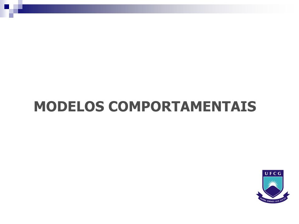MODELOS COMPORTAMENTAIS