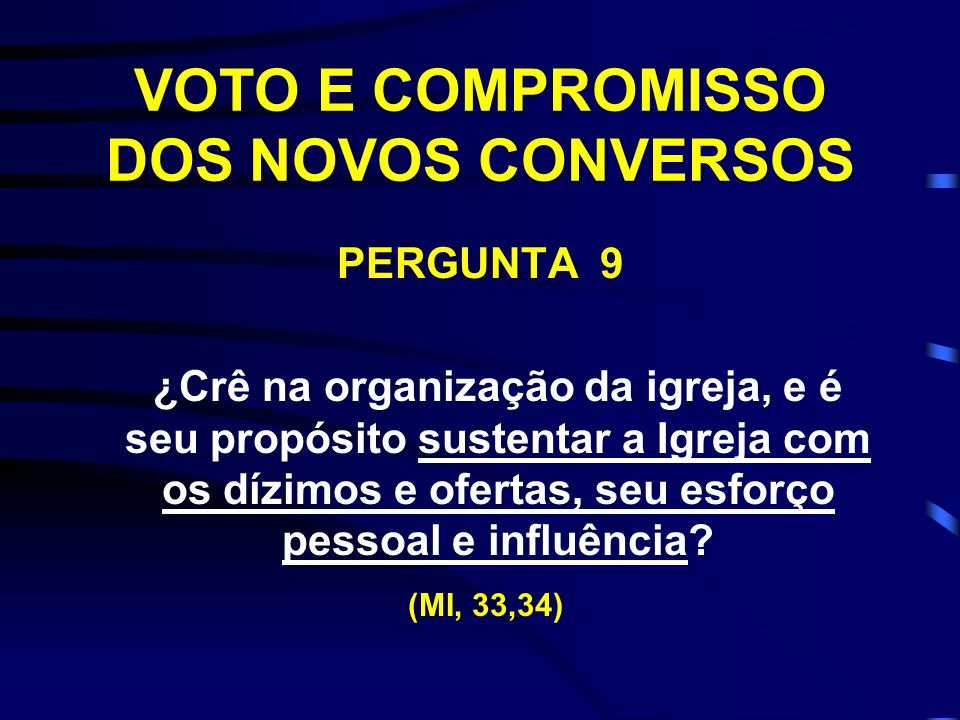 VOTO E COMPROMISSO DOS NOVOS CONVERSOS