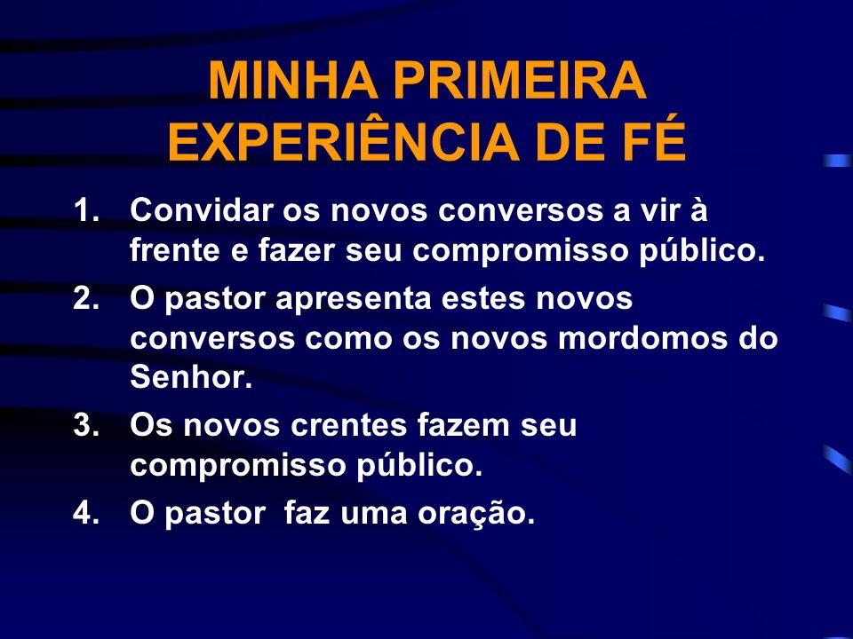 MINHA PRIMEIRA EXPERIÊNCIA DE FÉ