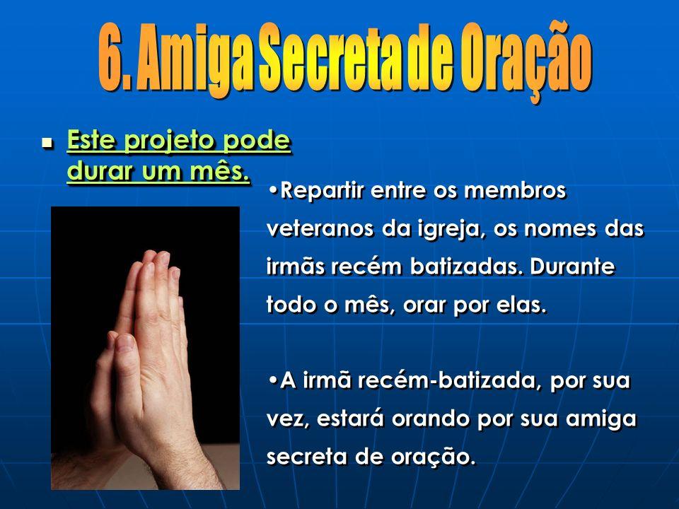 6. Amiga Secreta de Oração