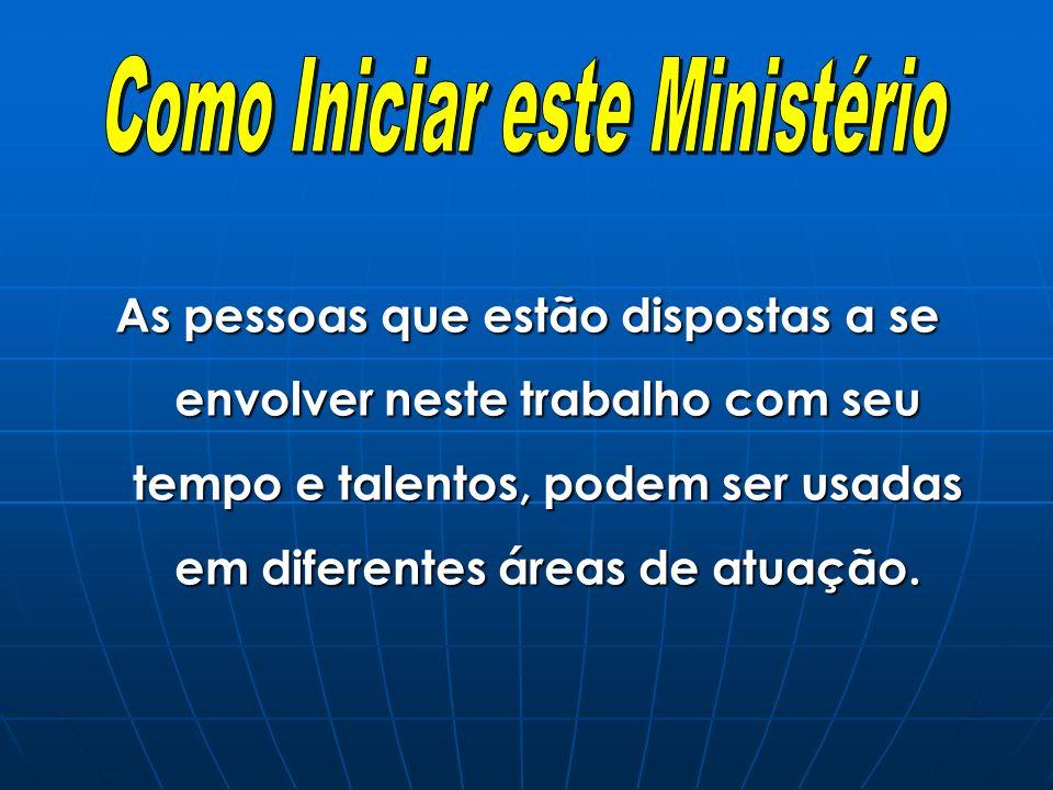 Como Iniciar este Ministério