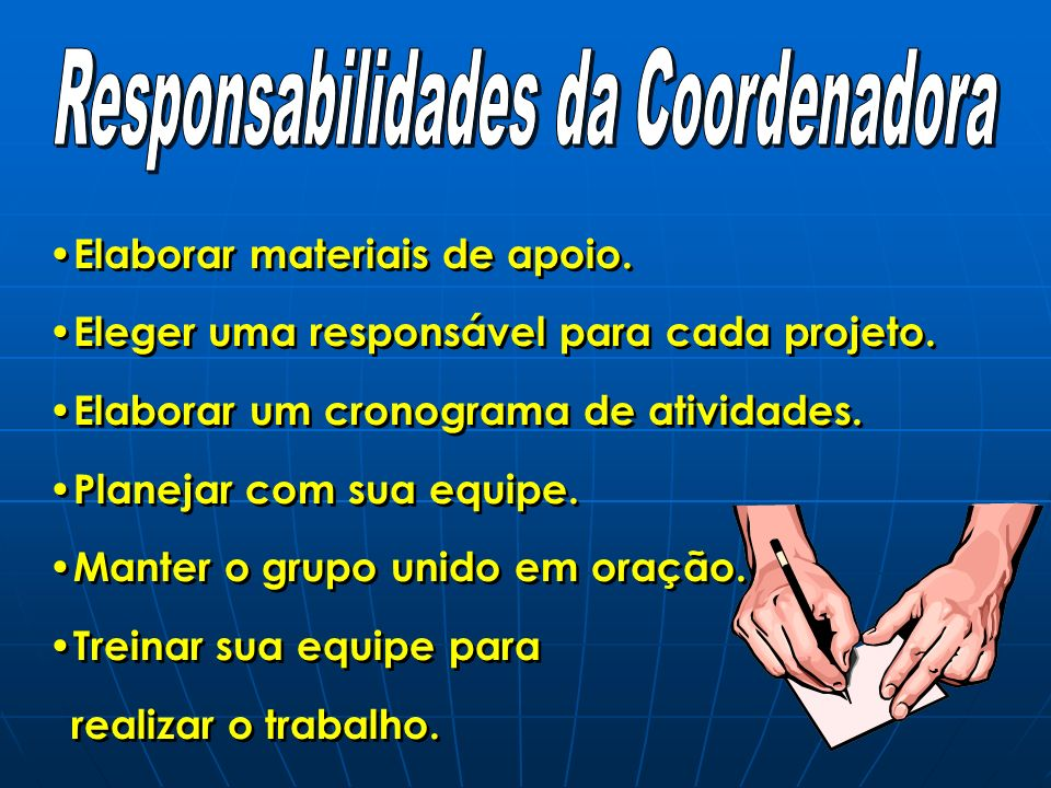 Responsabilidades da Coordenadora