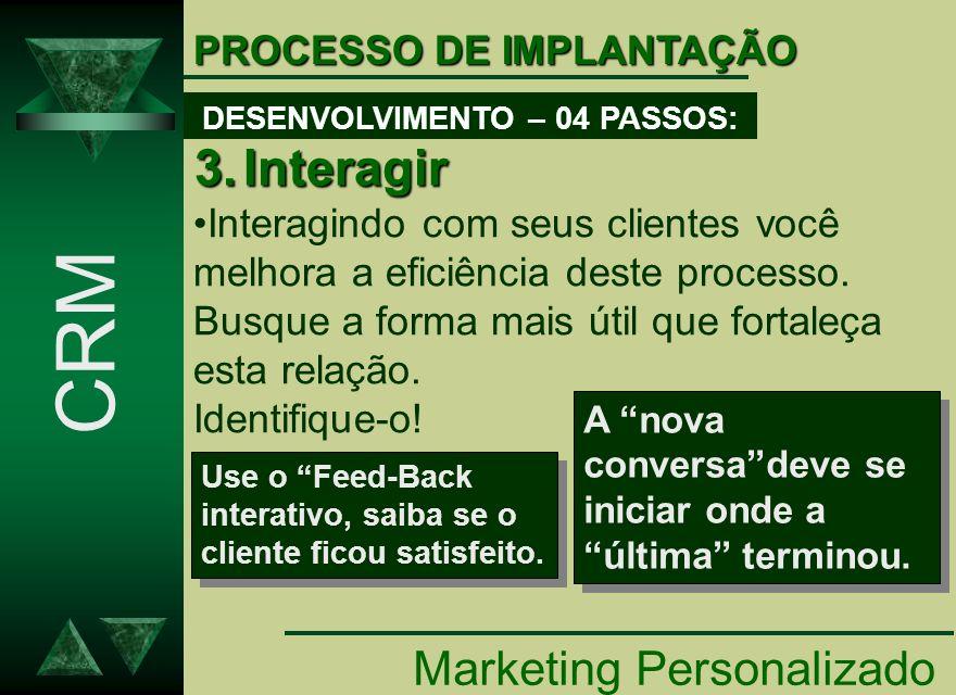 DESENVOLVIMENTO – 04 PASSOS: