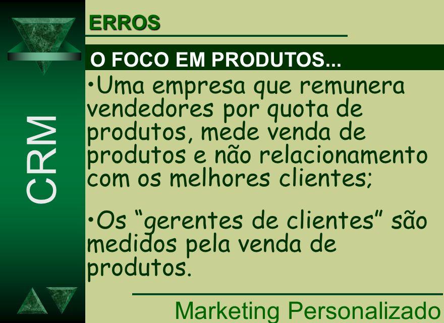 ERROS O FOCO EM PRODUTOS...