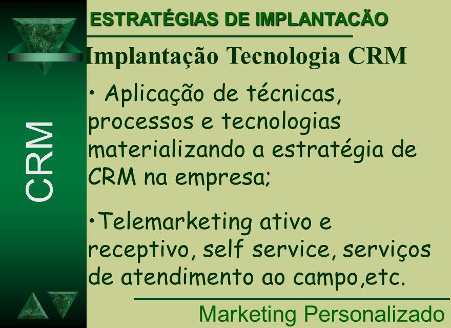 CRM Implantação Tecnologia CRM