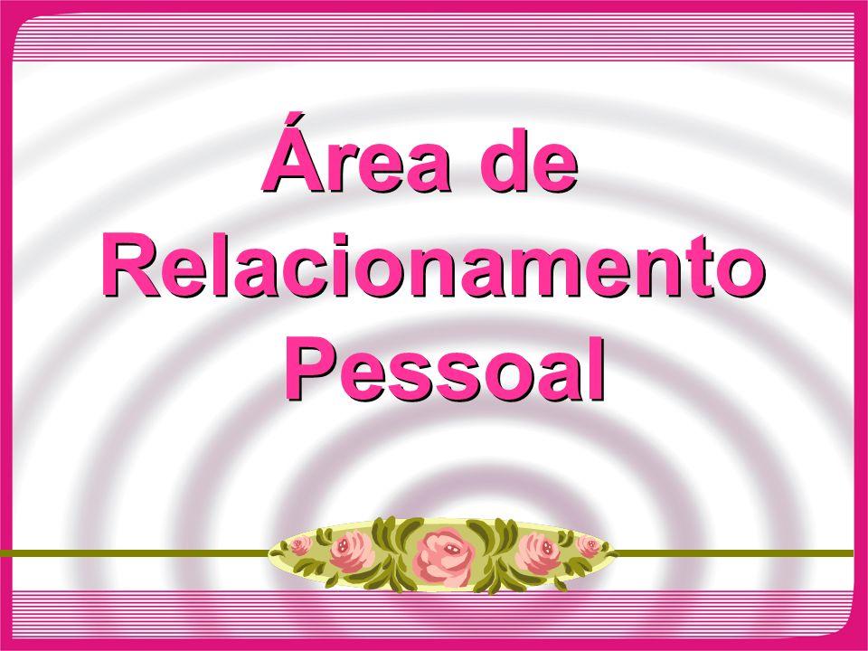 Área de Relacionamento Pessoal