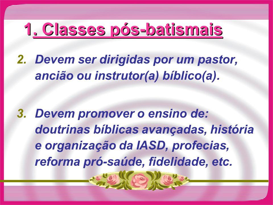 1. Classes pós-batismais
