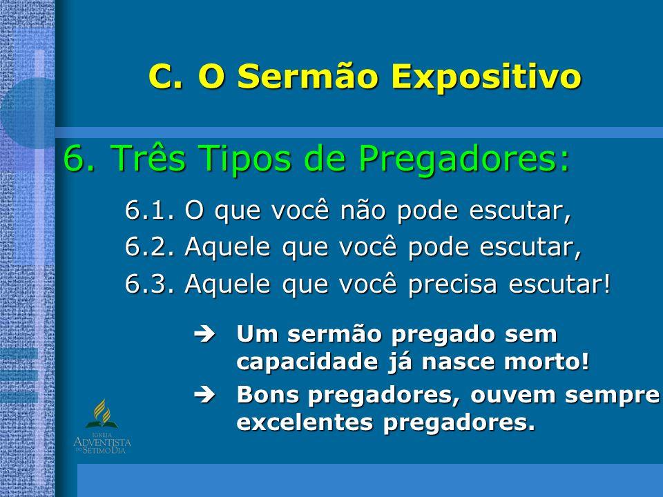 Três Tipos de Pregadores: