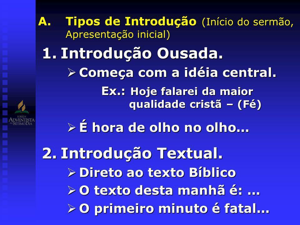 Tipos de Introdução (Início do sermão, Apresentação inicial)