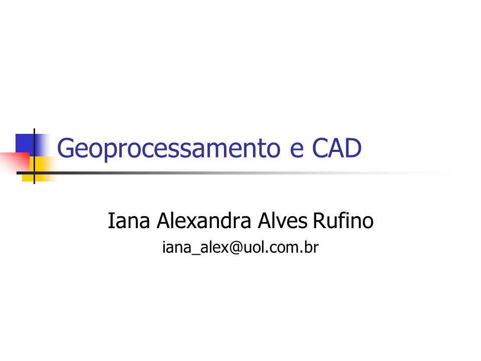 Geoprocessamento e CAD