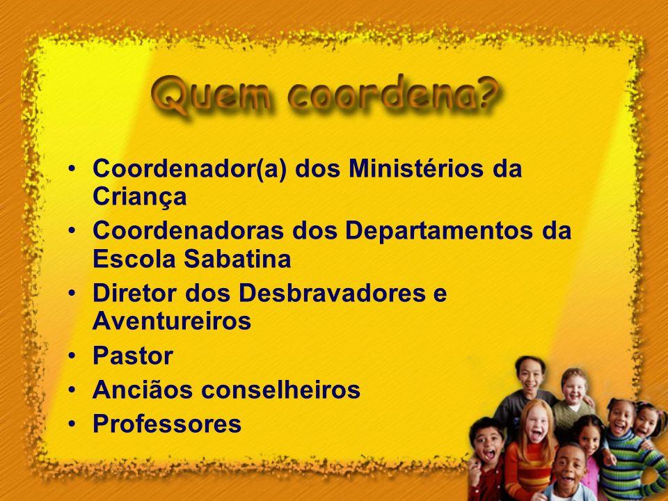 Coordenador(a) dos Ministérios da Criança