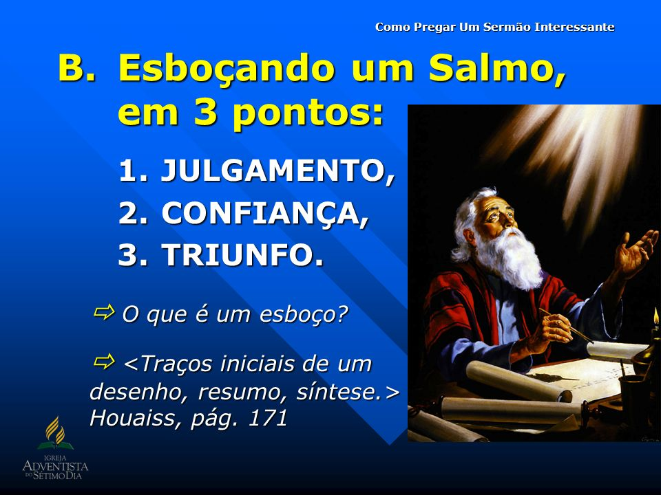 Esboçando um Salmo, em 3 pontos: