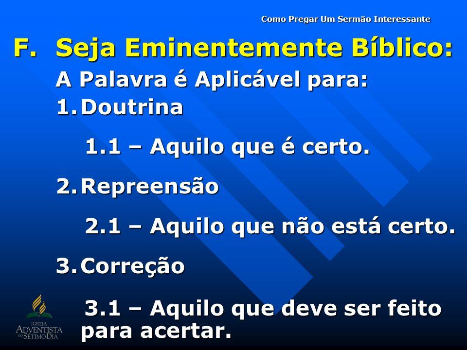 Seja Eminentemente Bíblico:
