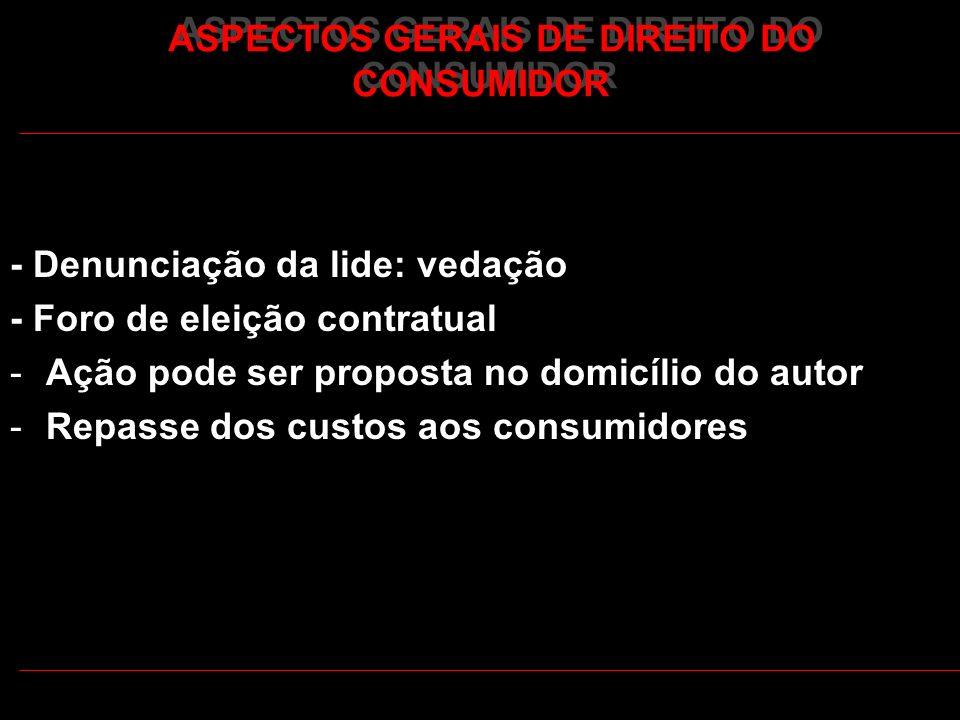 ASPECTOS GERAIS DE DIREITO DO CONSUMIDOR