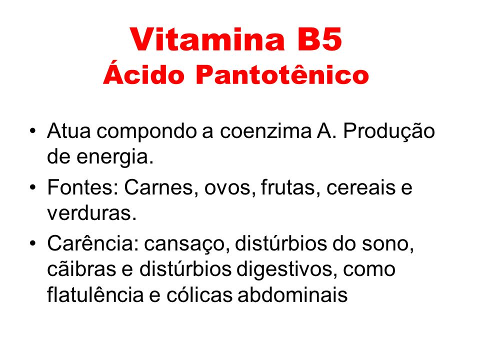 Vitamina B5 Ácido Pantotênico