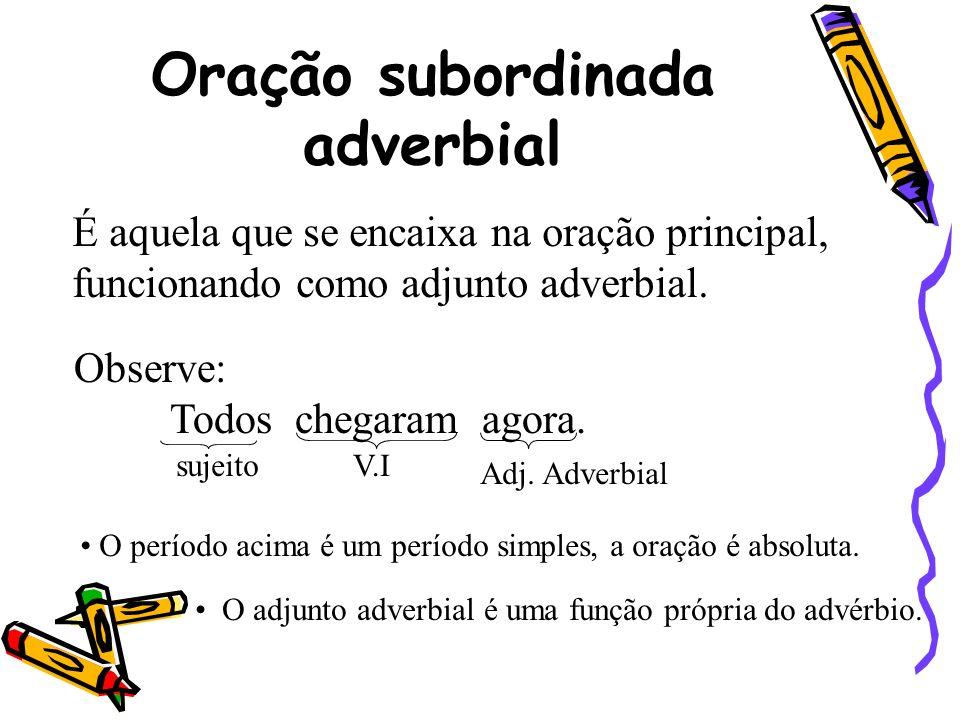 Oração subordinada adverbial